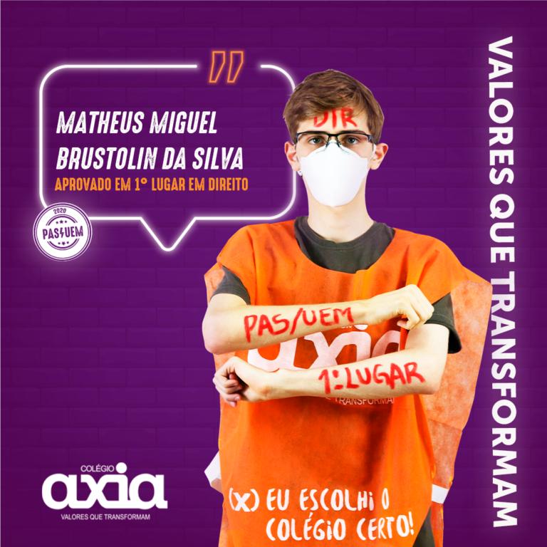Matheus Miguel Brustolin Da Silva – 1º Direito UEM