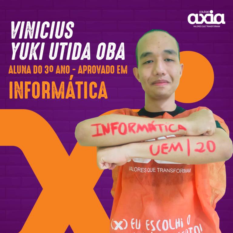 Vinicius Yuki Utida Oba – 3º Informática UEM